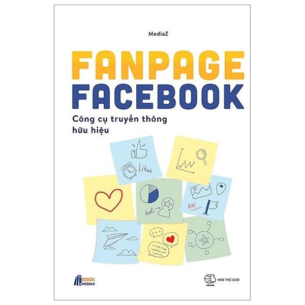Fanpage Facebook – Công Cụ Truyền Thông Hữu Hiệu