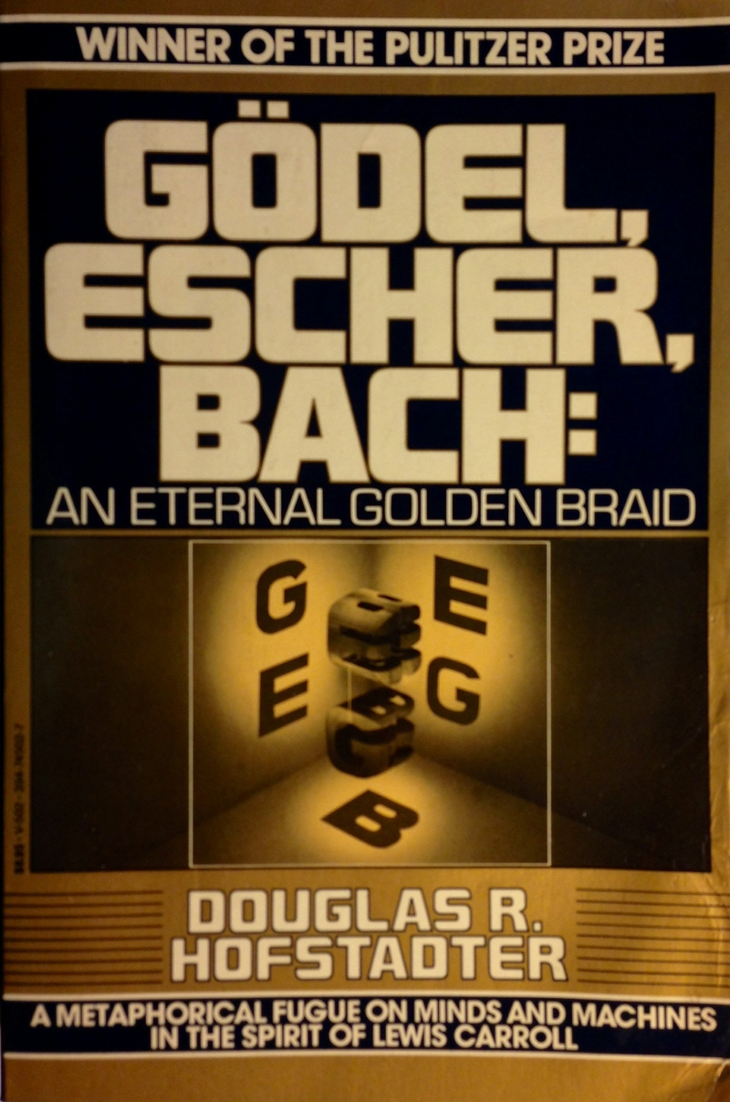 Gödel, Escher, Bach: An Eternal Golden Braid – Douglas R. Hofstadter