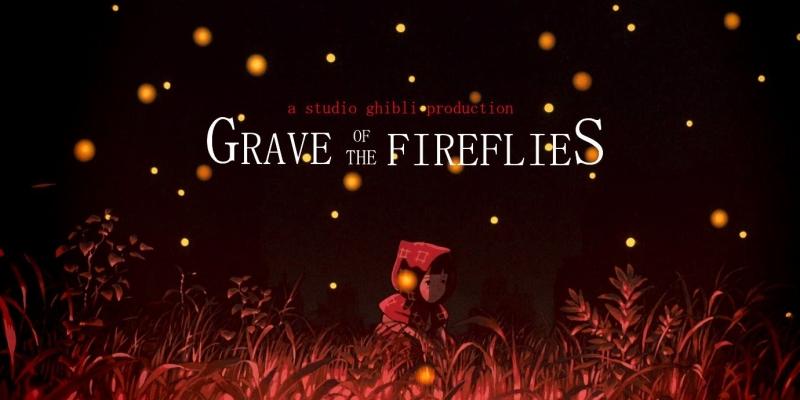 Grave Of The Fireflies - Mộ đom đóm
