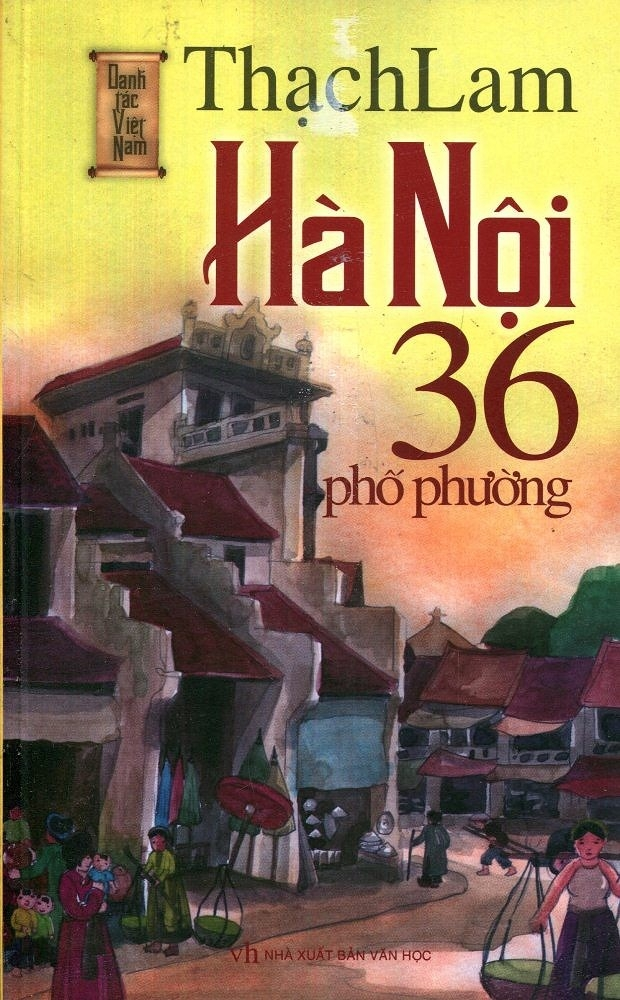Hà Nội 36 phố phường - Tác giả Thạch Lam
