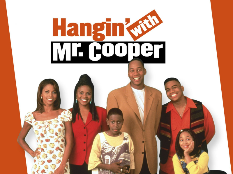 Hangin' with Mr.Cooper