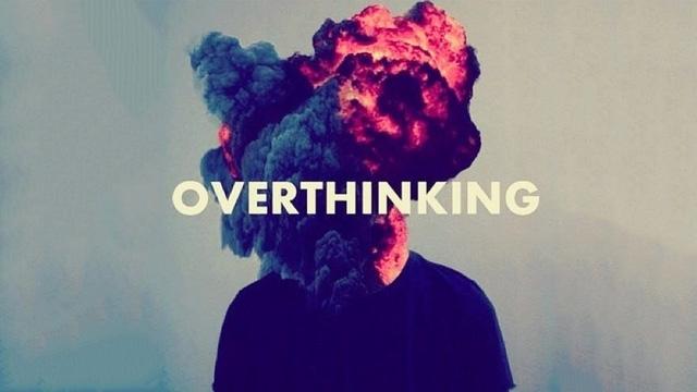 Ngừng suy nghĩ quá nhiều