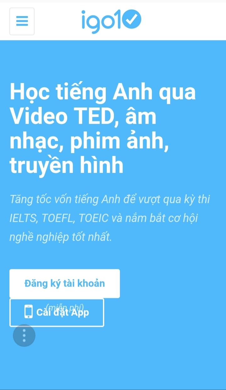 IGO 10 là một website- ứng dụng di động iOS và Android giúp bạn luyện thi các kỹ năng IELST