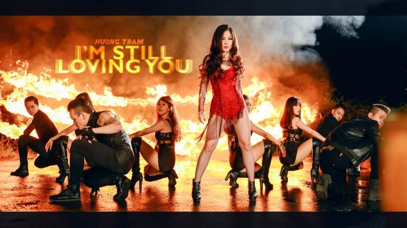 Hương Tràm với màn vũ đạo đầy quyến rũ trong MV I'm Still Loving You