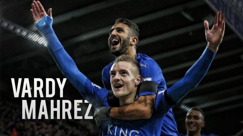 Vardy (dưới) và Mahrez là những người có công lớn nhất trong chức vô địch lịch sử của Leicester