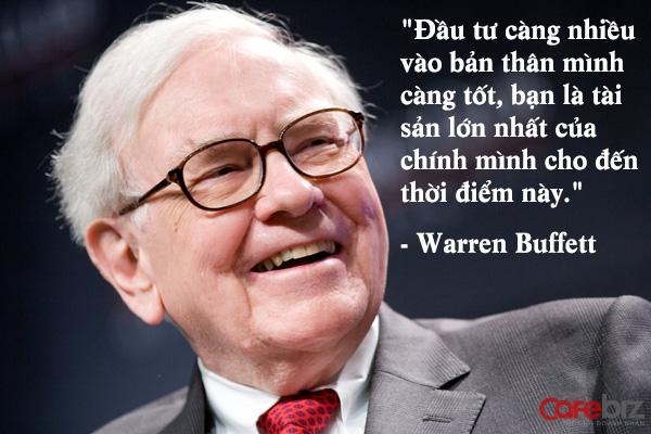 Warren Buffett khuyên cần phải đầu tư vào bản thân mình
