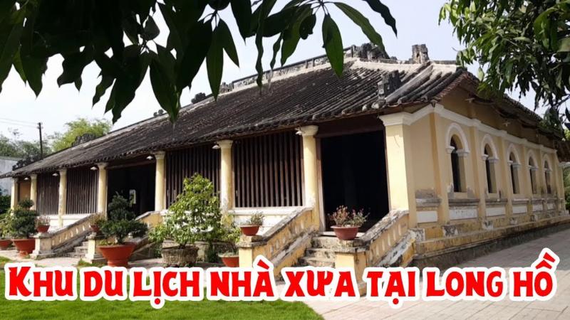 Khu sinh thái Nhà xưa Vĩnh Long