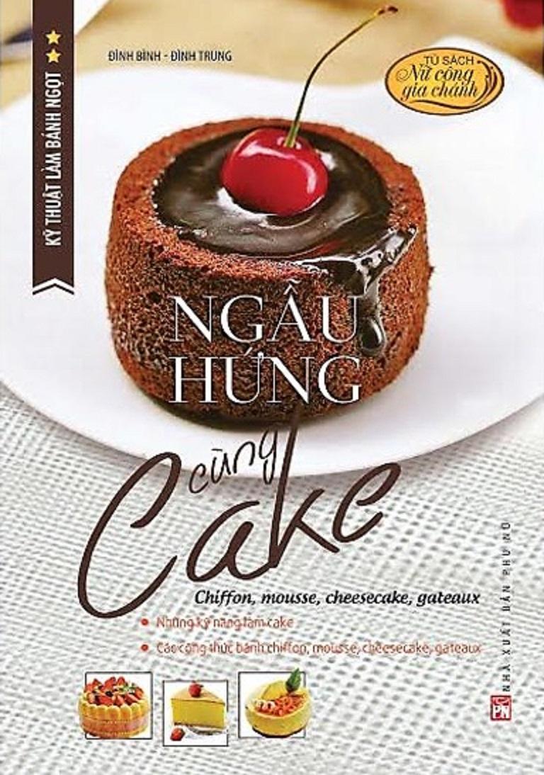 Kỹ thuật làm bánh ngọt - Ngẫu hứng cùng cake