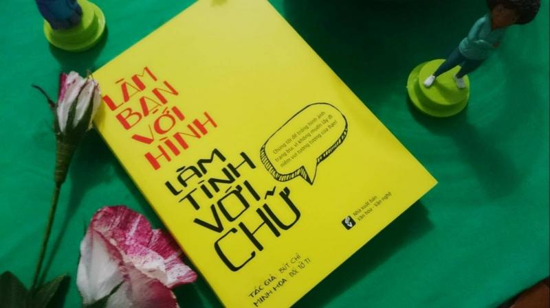 Cuốn sách Làm bạn với hình, làm tình với chữ