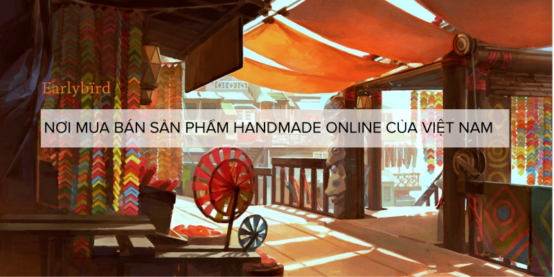Trang cộng đồng mua bán sản phẩm handmade
