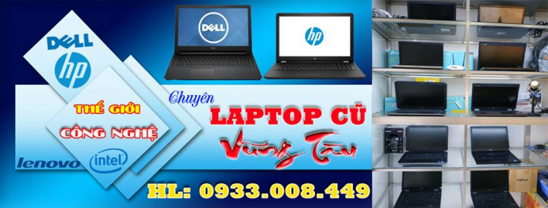 Laptop cũ giá rẻ Vũng Tàu