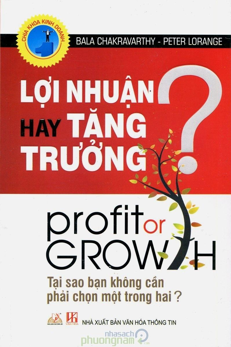 Cuốn sách Lợi nhuận hay tăng trưởng