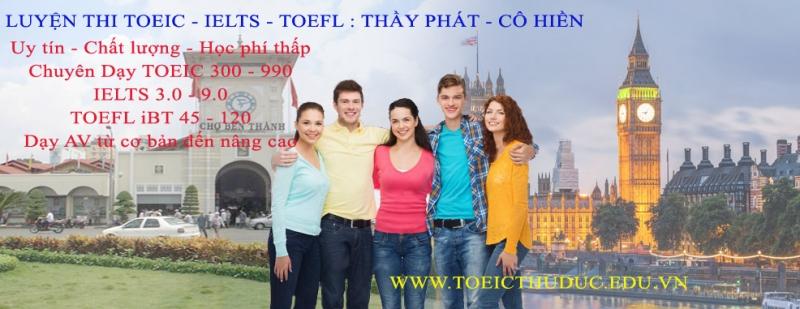 Lớp luyện thi TOEIC, IELTS, TOEFL thầy Phát, cô Hiền