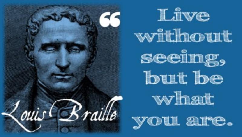 Louis Braille đã vượt qua khiếm khuyết và độ tuổi của mình để tạo ra những phát minh vô cùng vĩ đại