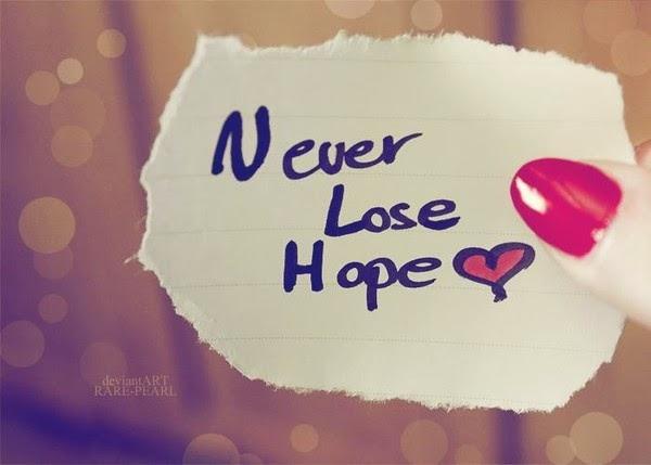 Không bao giờ đánh mất hi vọng