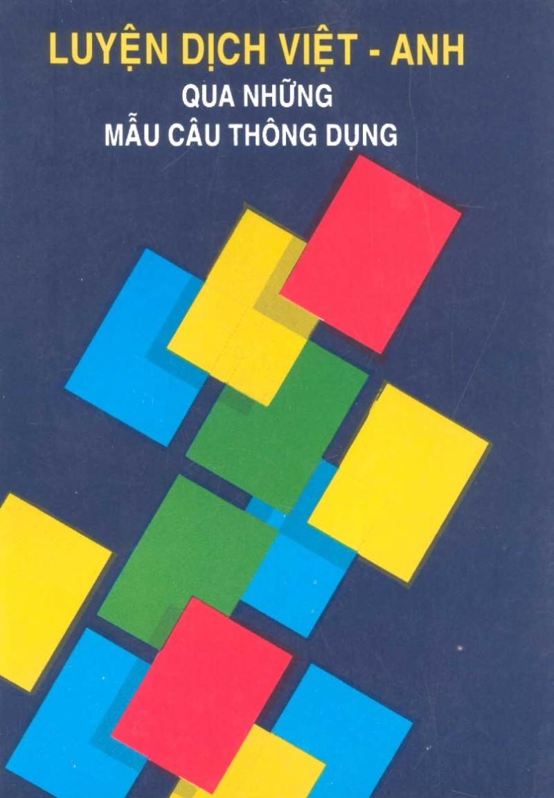 Luyện dịch Việt - Anh qua những mẫu câu thông dụng