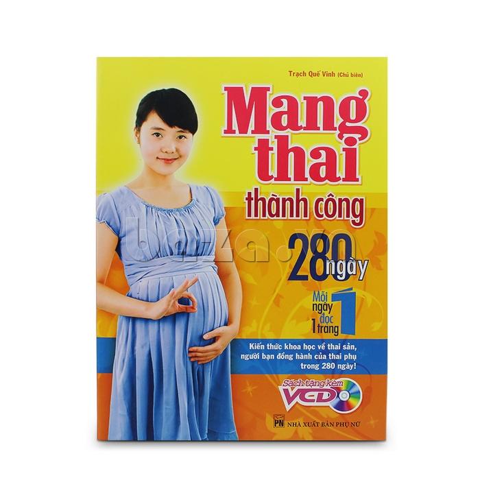 Cuốn sách mang thai thành công - 280 ngày, mỗi ngày đọc một trang