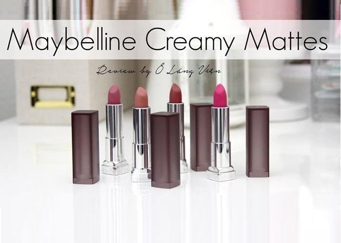 Top 11 màu son đẹp nhất của Maybelline color sensational creamy matte