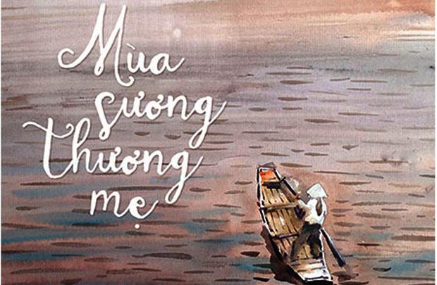 Mùa sương thương mẹ - Phan Đức Lộc