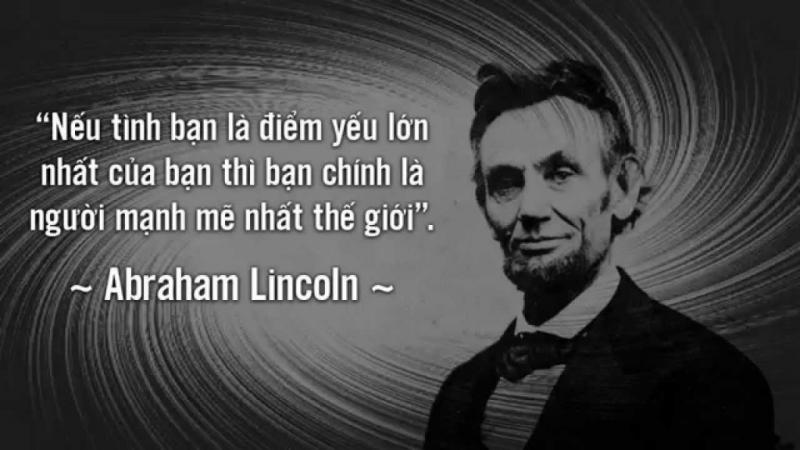 Câu nói hay của A.Lincoln