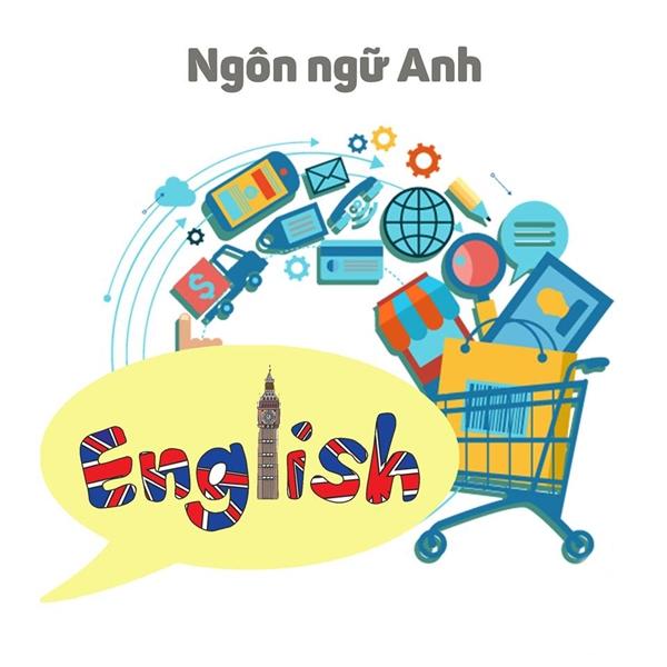 Tiếng Anh phổ biến là cơ hội cho những bạn theo học Ngôn ngữ Anh