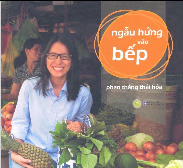 Ngẫu hứng vào bếp, tác giả Phan Thắng Thái Hòa