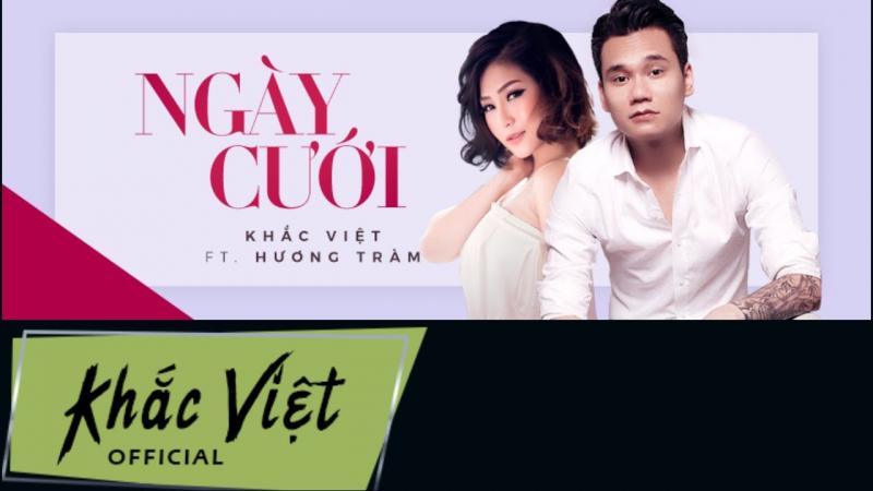 Ngày cưới - Khắc Việt if Hương Tràm