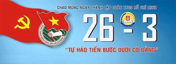 Ngày xây dựng Đoàn Thanh niên Cộng sản Hồ Chí Minh 26-3