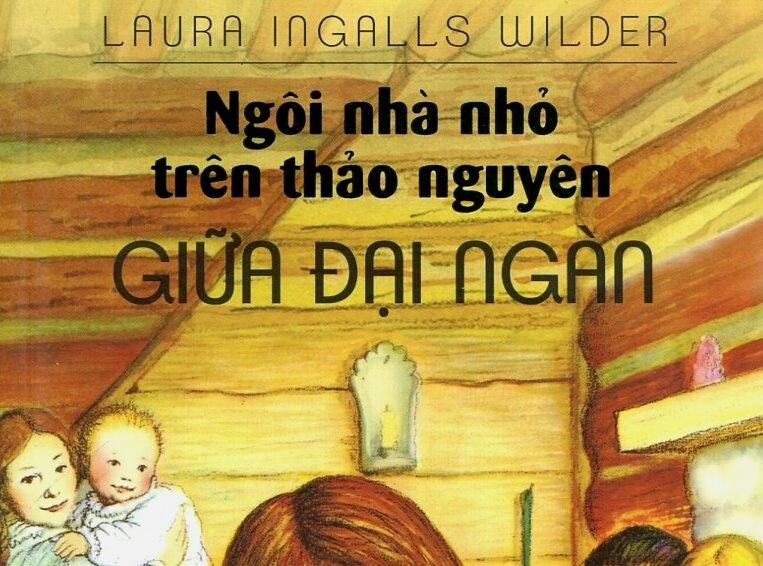 Ngôi nhà nhỏ trên thảo nguyên (Laura Ingalls Wilder)