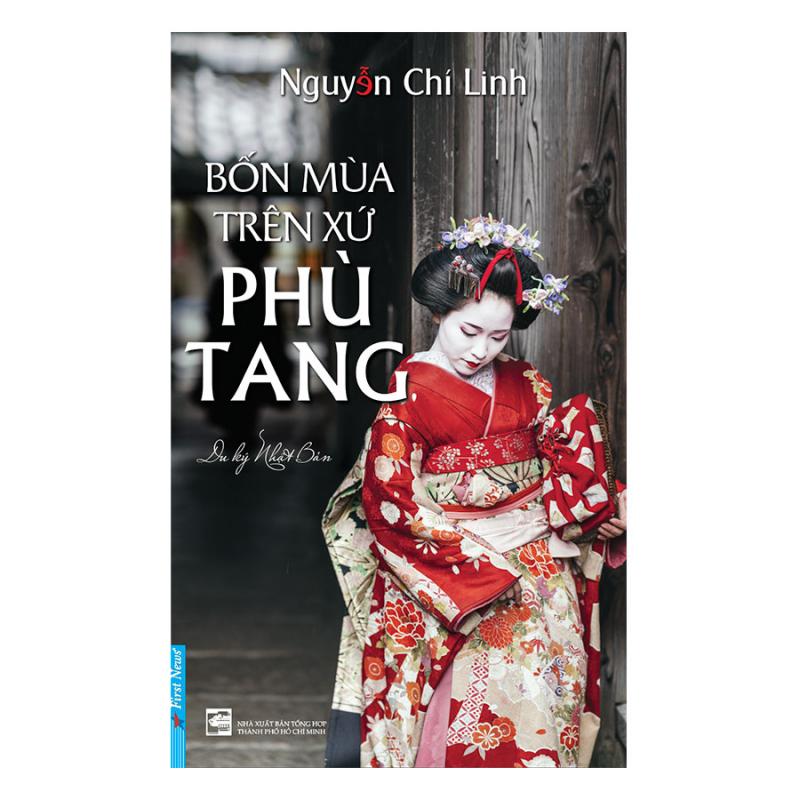 Tác phẩm Bốn mùa trên xứ Phù Tang của tác giả Nguyễn Chí Linh