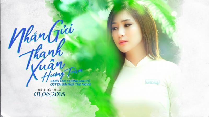 Nhắn gửi thanh xuân - Hương Tràm (OST Em gái mưa)