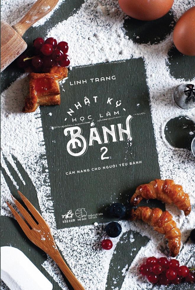Nhật Ký Học Làm Bánh  Tập 2 – Linh Trang