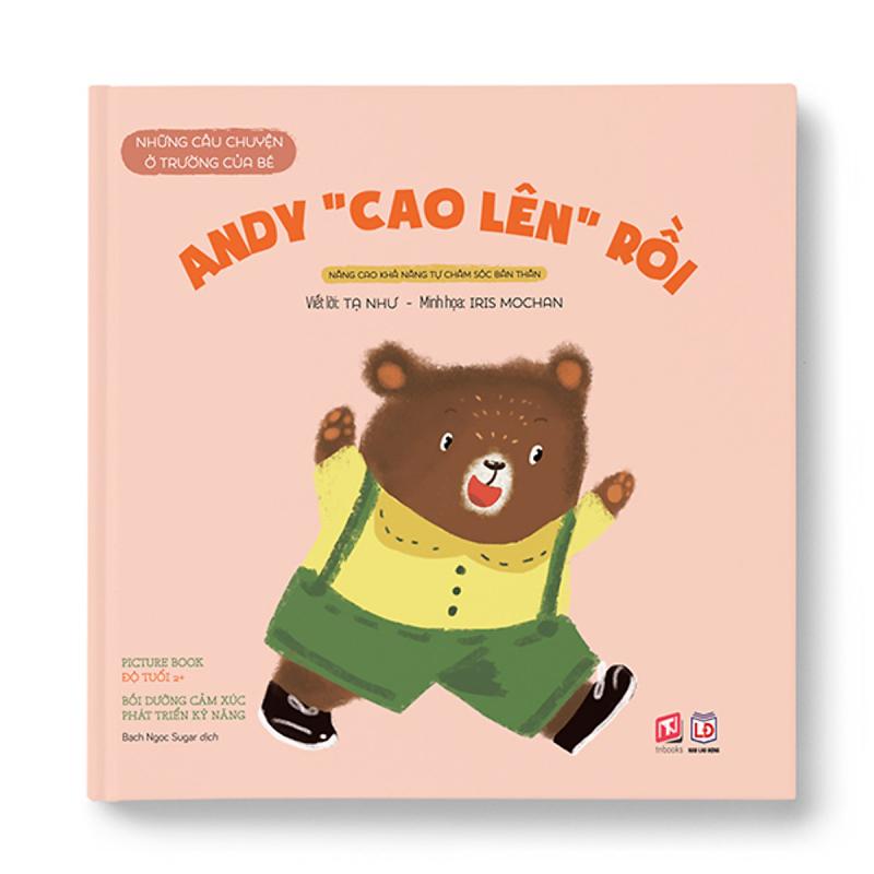 Những câu chuyện ở trường của bé - Andy cao lên rồi