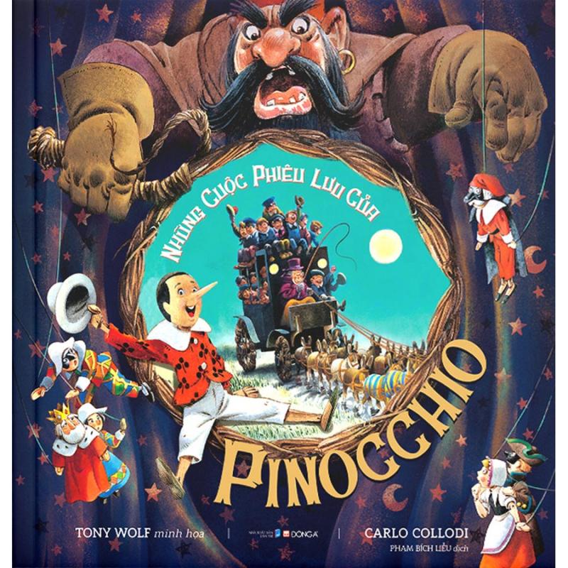 Những cuộc phiêu lưu của Pinocchio - Cuốn sách gối đầu giường của biết bao thế hệ