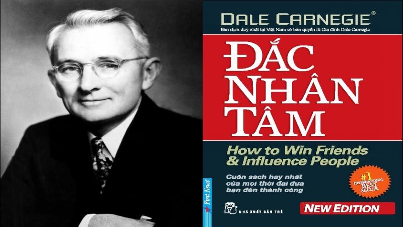 Đắc Nhân Tâm- How to Win Friends & Influence People ( Tác giả Dale Carnegie)