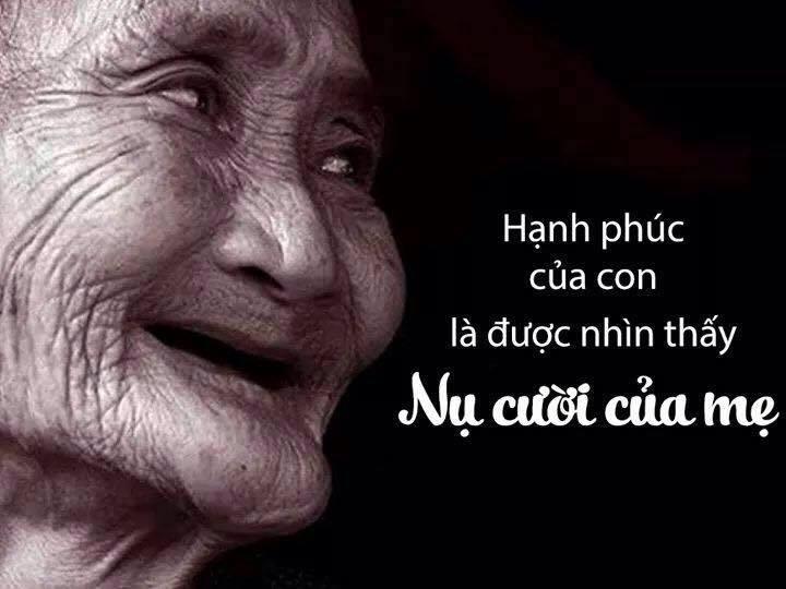 Hạnh phúc của con là được nhìn thấy nụ cười của Mẹ