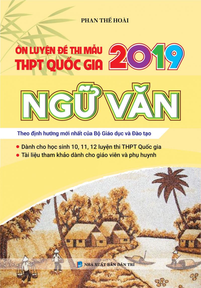ÔN LUYỆN ĐỀ THI MẪU THPT QUỐC GIA 2019 NGỮ VĂN