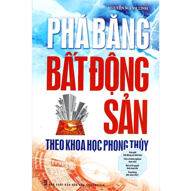 Phá băng bất động sản theo khoa học phong thủy - Nguyễn Mạnh Linh