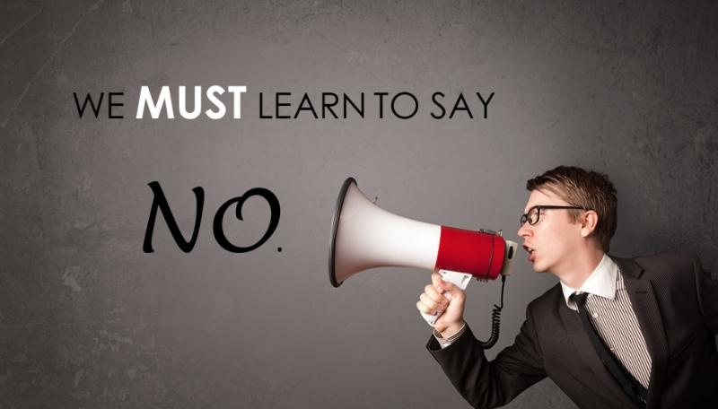 Nhất định cần phải rèn luyện bản lĩnh nói KHÔNG!