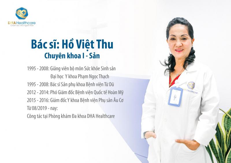 Bác sĩ Hồ Việt Thu hiện đang công tác tại Phòng khám DHA Healthcare