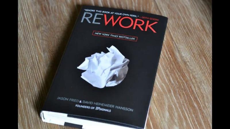 Rework - Jason Fried, David Hansson
