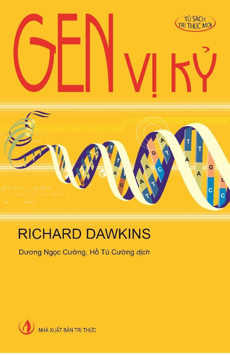 Gen Vị Kỷ là cuốn sách nổi tiếng nhất của Richard Dawkins