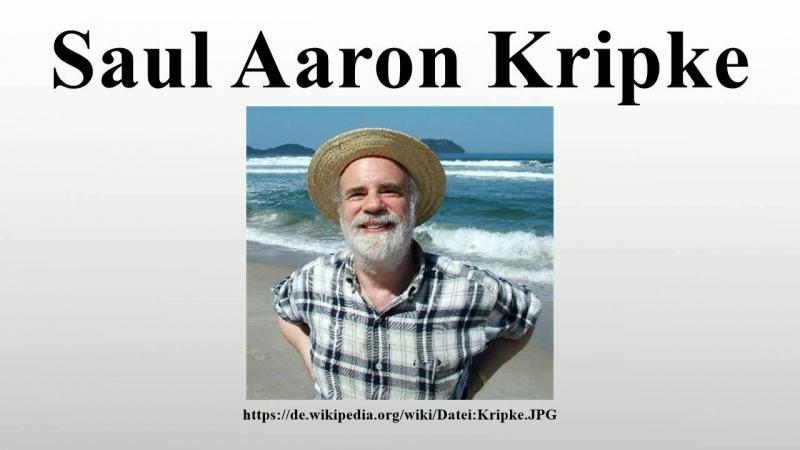 Saul Aaron Kripke