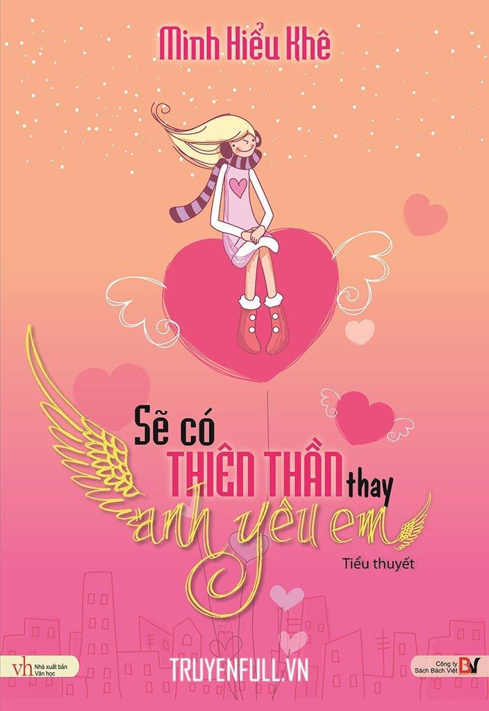 Sẽ có thiên thần thay anh yêu em