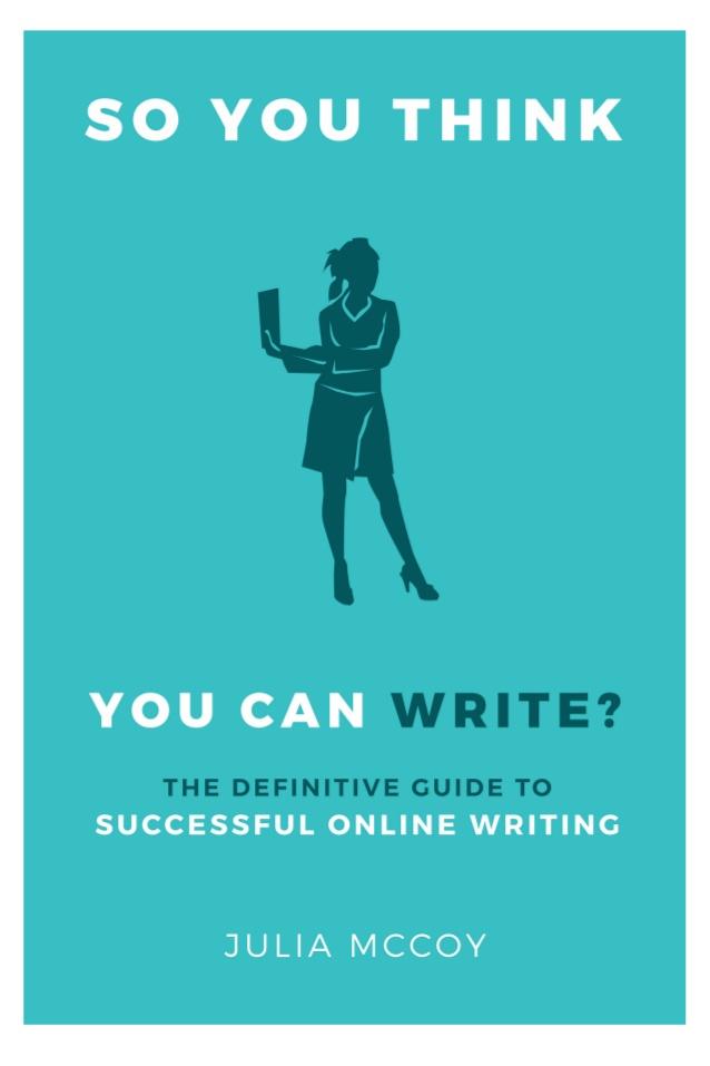 So you think you can write? (Bạn nghĩ bạn có thể viết?)