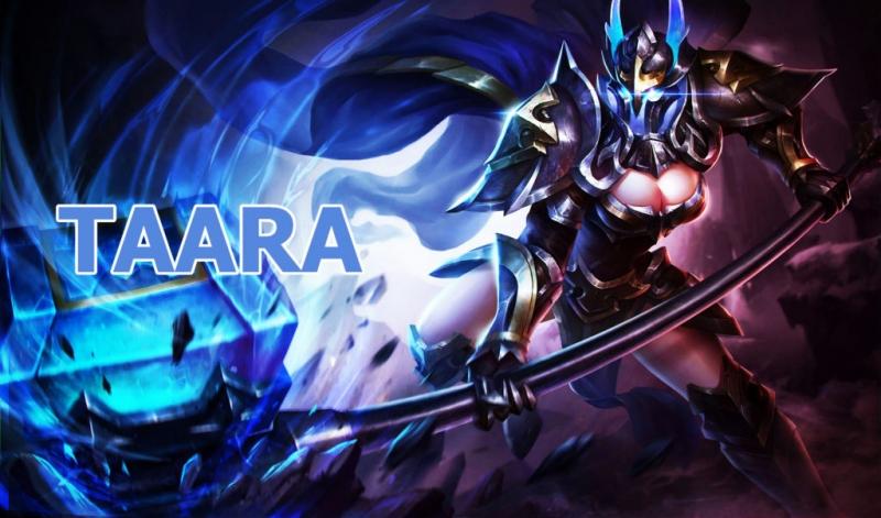 Taara – Búa cuồng bạo là một tướng có lối chơi khá đơn giản
