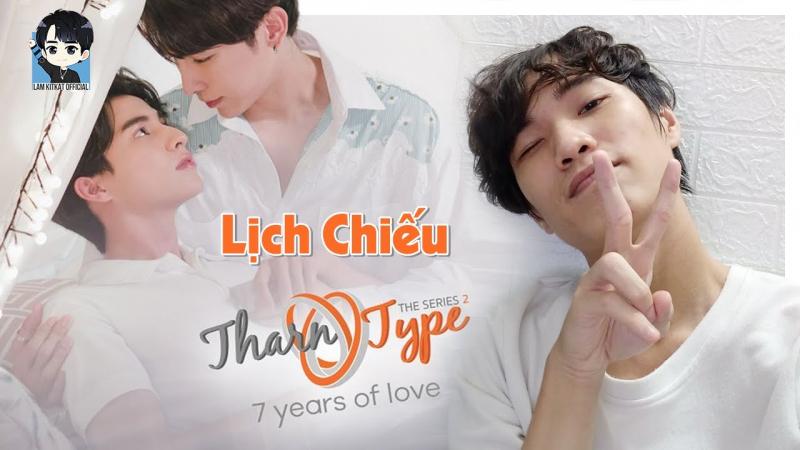 Bộ phim Tharn Type 2: 7 Years of Love