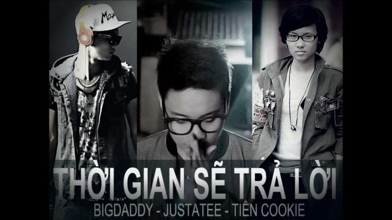 Một sản phẩm âm nhạc của Tiên Cookie và Justa Tee, Big Daddy