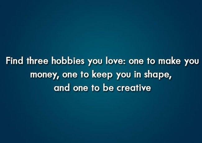 Tìm 3 sở thích của bạn: 1 để kiếm tiền, 2 để phát triển, 3 để sáng tạo
