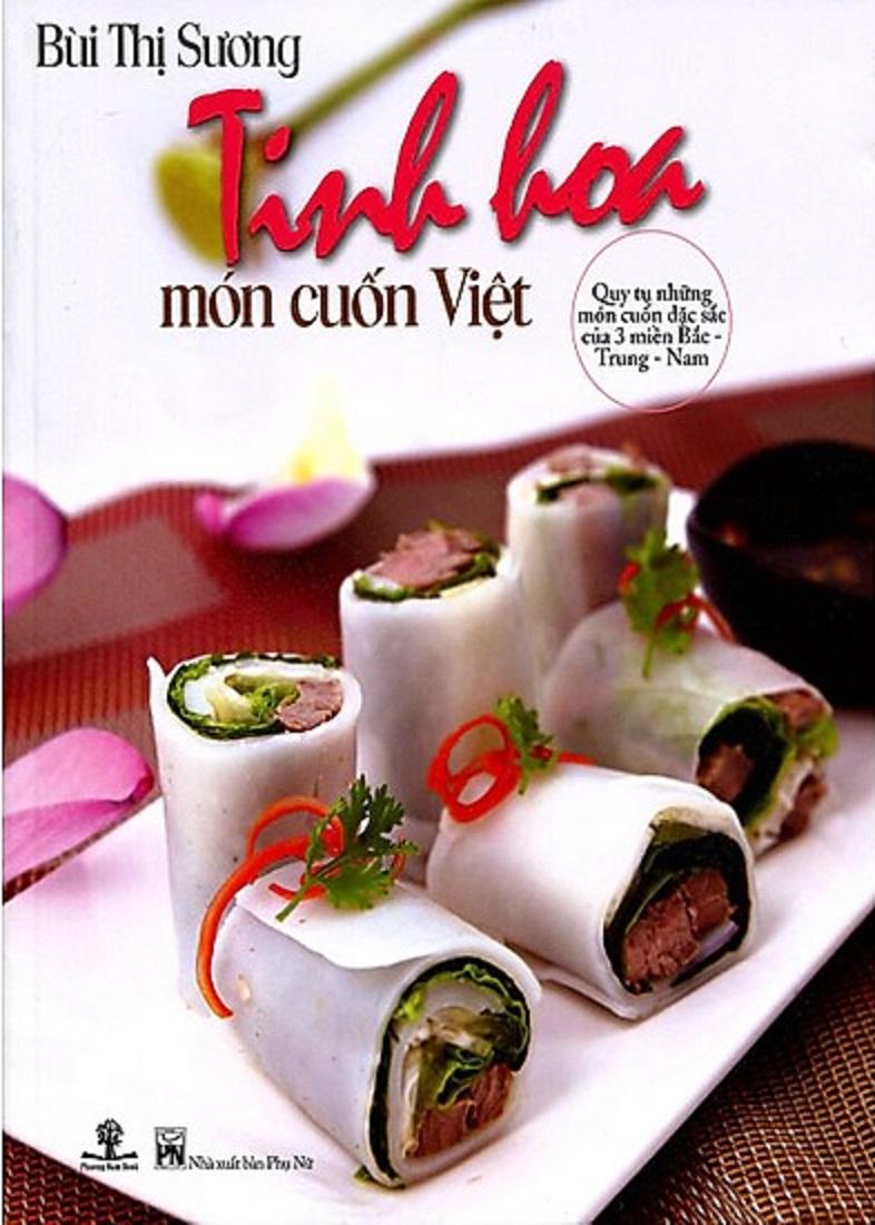 Tinh hoa món cuốn Việt của tác giả Bùi Thị Sương